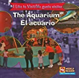The Aquarium/el Acuario, Jacqueline Laks Gorman, 0836846028