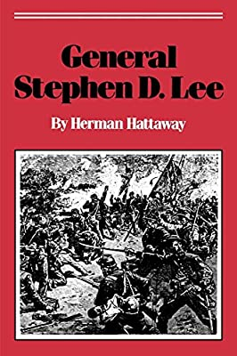 Image result for General Stephen D. Lee, Herman Hattaway, University Press of Mississippi, 1
