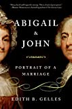 img - for Abigail and John: Portrait of a Marriage book / textbook / text book