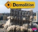 Demolition (Construction Zone)