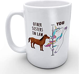 Funny White Coffee Mugs You and Other Sisters in Law Cute Unicorn Mug 11 oz