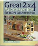 img - for Great 2 X 4 Accessories for Your Home book / textbook / text book