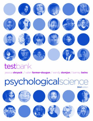 Test Bank For Psychological Science Third Edition