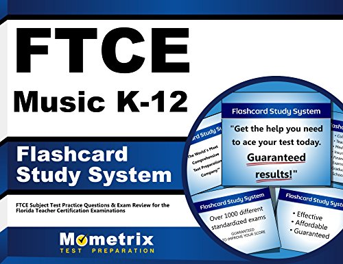 FTCE Music K-12 Flashcard Study System: FTCE Test Practice Questions & Exam Review for the Florida Teacher Certification Examinations (Cards)