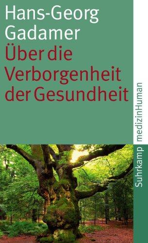 Über die Verborgenheit der Gesundheit: Aufsätze und Vorträge (suhrkamp taschenbuch)