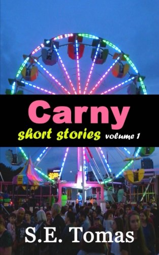 Carny Short Stories Volume 1