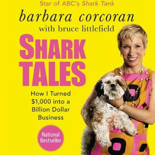 Shark Tales: How I Turned $1,000 into a Billion Dollar Business Audiobook [Free Download by Trial] thumbnail