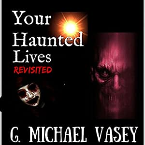 Your Haunted Lives: Revisited Audiobook