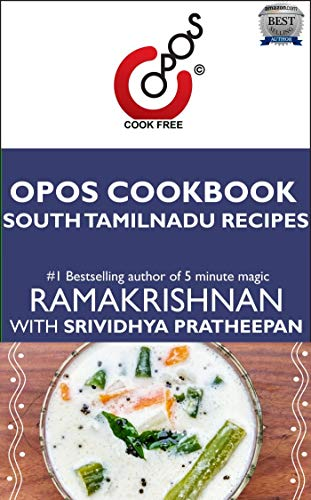 South Tamilnadu Recipes: OPOS Cookbook by Srividhya Pratheepan