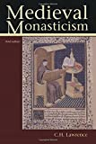 Medieval Monasticism: Forms of Religious Life in Western Europe in the Middle Ages