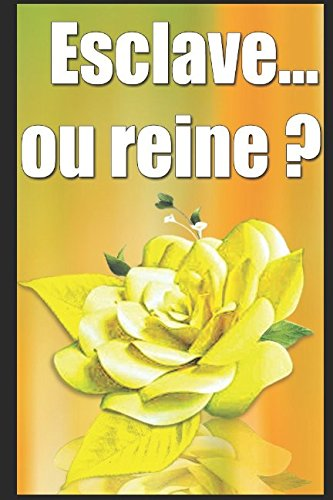 Esclave... ou reine ? (French Edition)