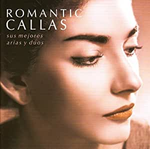 Romantic Callas [Best of]