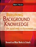 img - for R. J. Marzano's Building Background Knowledge For Academic Achievement (Building Background Knowledge For Academic Achievement: Research On What Works In Schools [Paperback])(2004) book / textbook / text book