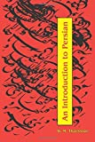 An Introduction to Persian, Revised 3rd Edition by W. M. Thackston (1993-07-30)