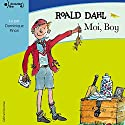Moi, Boy Audiobook by Roald Dahl Narrated by Dominique Pinon