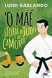 'O maé : storia di judo e di camorra