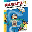 Max Disaster #1: Alien Eraser to the Rescue (Max Disaster (Quality))