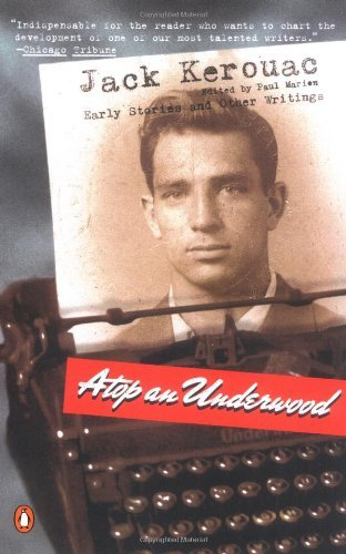 Atop an Underwood by Jack Kerouac (2000-11-30)
