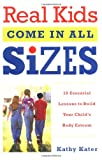 Real Kids Come in All Sizes, Kathy Kater, 0767916085