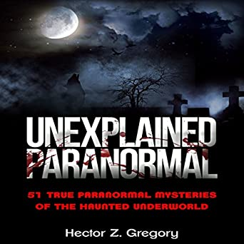 unexplained paranormal