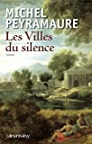 img - for Les villes du silence book / textbook / text book