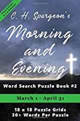 C.H. Spurgeon's Morning and Evening Word Search Puzzle Book #2 (6 x 9): March 1st - April 30th (6 x 9 Christian Word Search) Paperback