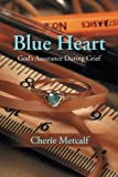 Blue Heart, Cherie Metcalf, 1490822283