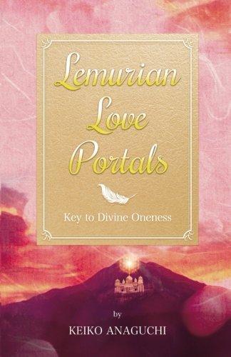 Lemurian Love Portals [Keiko Anaguchi] (Tapa Blanda)
