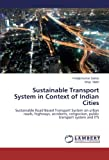 Sustainable Transport System in Context of Indian Cities, Sarkar Pradip Kumar and Maitri Vinay, 3659469726
