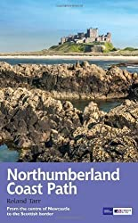 Northumberland Coast Path (National Trail Guides) by Tarr, Roland published by Aurum Press Ltd (2013)
