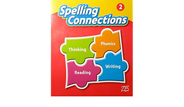 Spelling Connections Grade 2 Student Edition Zaner Bloser