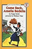 Come Back, Amelia Bedelia, Peggy Parish, 0812426754