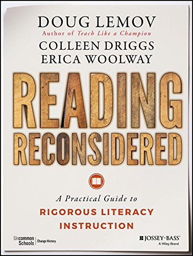 Reading Reconsidered: A Practical Guide to Rigorous Literacy Instruction (Information Literacy Lesson Plans For High School)