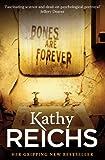 """""""Bones Are Forever"""" av Kathy Reichs"""