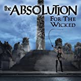 For the Wicked by Absolution (2011-11-29)