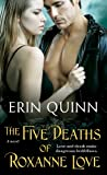 The Five Deaths of Roxanne Love, Erin Quinn, 1476727473