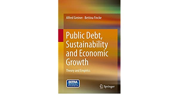 Public Debt, Sustainability and Economic Growth: Theory and Empirics