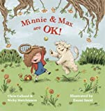Minnie and Max are OK!: A Story to Help Children Develop a Positive Body Image