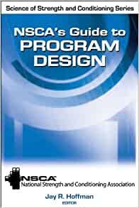 Nsca S Guide To Program Design Science Of Strength And