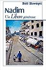 Nadim : Un Liban généreux par Shwayri