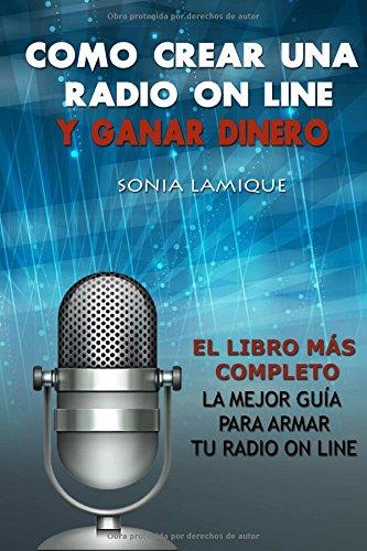Download Como crear una radio on line y ganar dinero (Spanish Edition) ebook