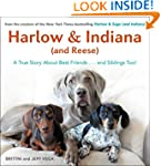 Harlow & Indiana (and Reese): A True...