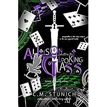Allison Shatters the Looking-Glass: A Dark Reverse Harem Romance (Harem of Hearts Book 3)
