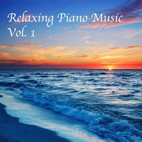 Relaxing Piano Music, Vol. 1 by Relaxing Piano Music on ...  Relaxing Piano ...