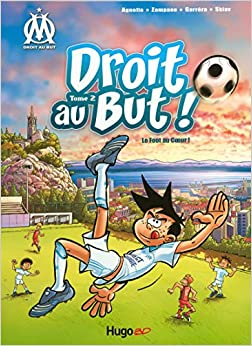 Droit au But T02 Le foot au coeur (02)