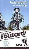 Guide du routard. Amsterdam et ses environs. 2008 par Guide du Routard