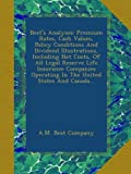img - for Best's Analyses: Premium Rates, Cash Values, Policy Conditions And Dividend Illustrations, Including Net Costs, Of All Legal Reserve Life Insurance ... Operating In The United States And Canada... book / textbook / text book