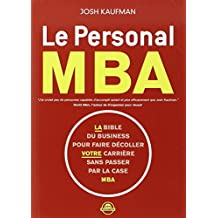 Personal MBA (Le) La bible du business