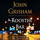 The Rooster Bar | Livre audio Auteur(s) : John Grisham Narrateur(s) : Ari Fliakos