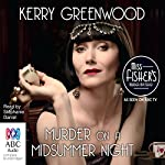 Murder on a Midsummer Night  | Kerry Greenwood